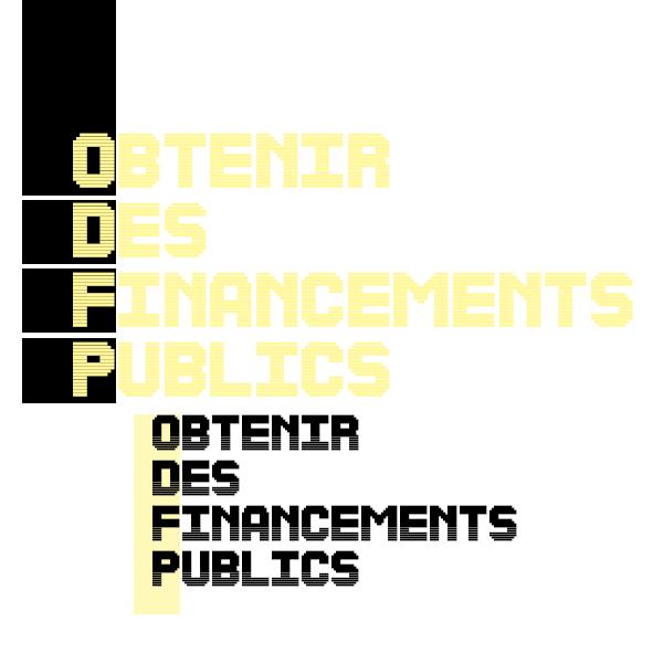 Obtenir des financements publics (dates à définir)